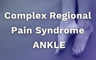 Complex Regional Pain Syndrome Ankle
