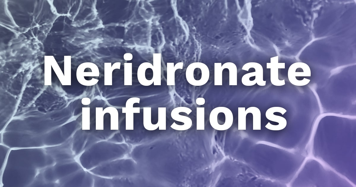 neridronate infusions 2020