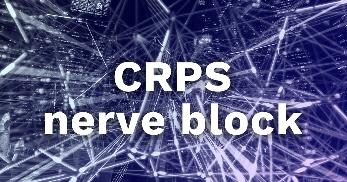 CRPS nerve block